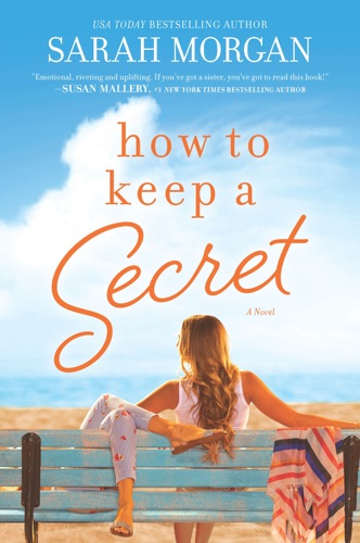 Sarah Morgan - How to Keep a Secret