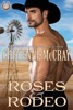 Roses and Rodeo