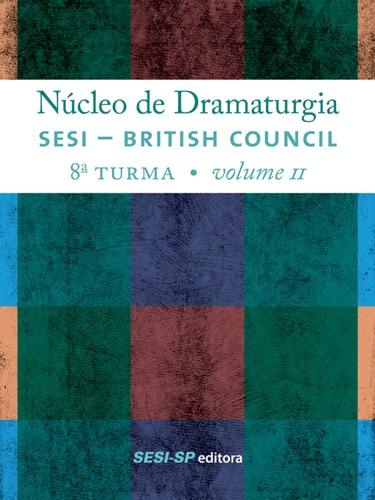 Núcleo de dramaturgia SESI-British Council