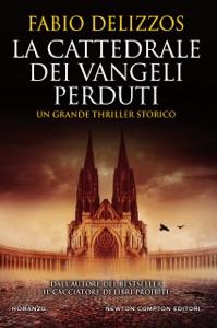 La cattedrale dei vangeli perduti da Fabio Delizzos