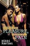 Double Pleasure Double Pain