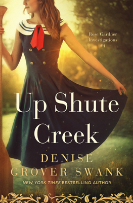 Up Shute Creek - Denise Grover Swank book
