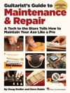 Guitarists Guide To Maintenance  Repair