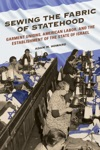 Sewing The Fabric Of Statehood