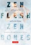 Zen Flesh Zen Bones