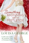 Something Beginning With Mistletoe