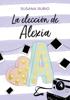 Susana Rubio - La elección de Alexia (Saga Alexia 3) portada
