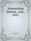 Astounding Stories July 1931