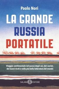La grande Russia portatile Book Cover