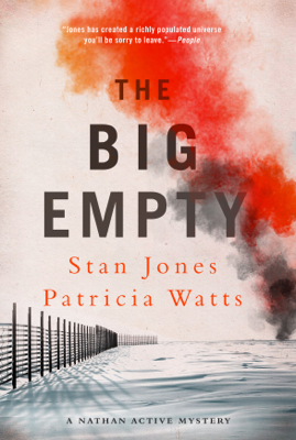 The Big Empty - Stan Jones & Patricia Watts book