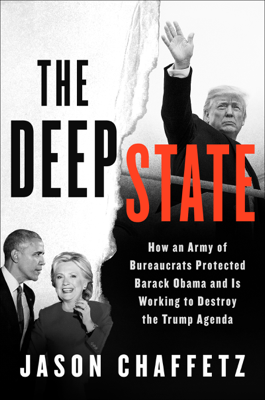 Jason Chaffetz - The Deep State book