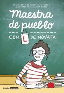 Maestra de pueblo con L de novata Book Cover