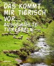 Download and Read Online Das kommt mir tierisch vor...