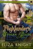 The Highlander's Stolen Bride - Eliza Knight