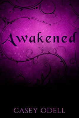 Awakened - Casey Odell book