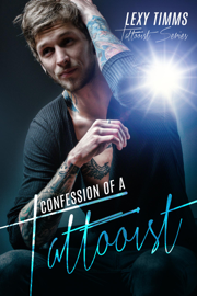 Confession of a Tattooist - Lexy Timms book summary