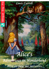 Alice's Adventures in Wonderland (English French edition illustrated)