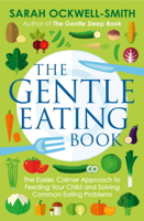 Sarah Ockwell-Smith - The Gentle Eating Book artwork