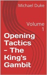 Chess Opening Tactics - The Kings Gambit