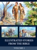 Illustrated Stories from the Bible - Volume 1