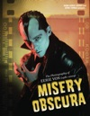 Misery Obscura The Photography Of Eerie Von 1981-2009