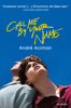 André Aciman - Call me by your name bild