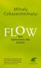 Mihaly Csikszentmihalyi & Annette Charpentier - Flow. Das Geheimnis des Glücks Grafik