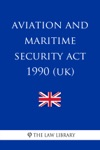 Aviation And Maritime Security Act 1990 UK