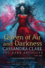 Cassandra Clare - Queen of Air and Darkness artwork
