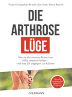 Dr. med. Petra Bracht & Roland Liebscher-Bracht - Die Arthrose-Lüge artwork
