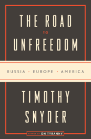The Road to Unfreedom book