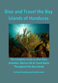 Dive and Travel the Bay Islands of Honduras