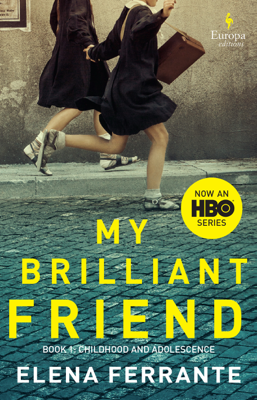 My Brilliant Friend - Elena Ferrante & Ann Goldstein book