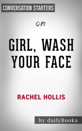 Girl Wash Your Face Stop Believing The Lies About Who You Are So You Can Become Who You Were Meant To Be By Rachel Hollis Conversation Starters