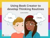 Using Book Creator to develop Thinking Routines