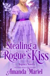 Stealing A Rogues Kiss
