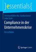 Compliance in der Unternehmenskrise