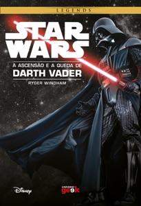 Star Wars: A ascensão e a queda de Darth Vader Book Cover