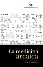 La Medicina Arcaica