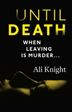 Until Death: A Thrilling Psychological Drama With A Jaw-dropping Twist