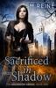 Sacrificed In Shadow