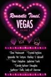 Romantic Times Vegas - Volume 3