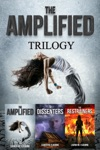 The Amplified Trilogy The Amplified Books 1-3