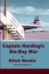 Captain Hardings Six-Day War