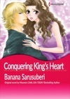 Conquering Kings Heart
