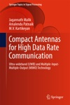 Compact Antennas For High Data Rate Communication