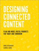 Designing Connected Content, 1/e