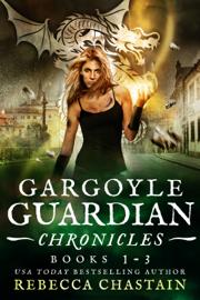 Gargoyle Guardian Chronicles Omnibus book