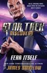 Star Trek Discovery Fear Itself
