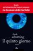 Frank Schätzing - Il Quinto Giorno artwork